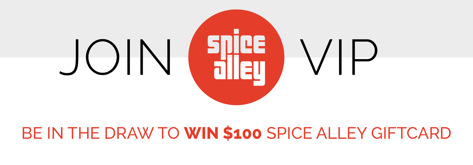 Join Spice Alley VIP